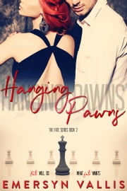 Hanging Pawns ebook by Emersyn Vallis