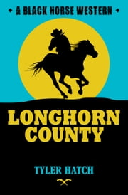 Longhorn Country ebook by Tyler Hatch