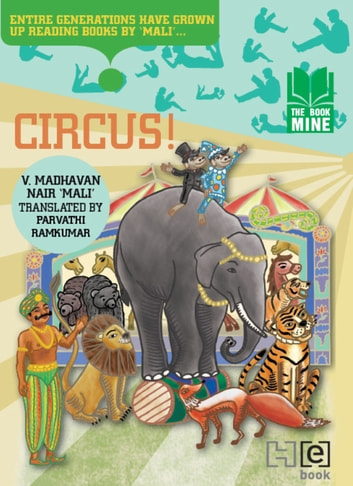 Circus! ebook by V. Madhavan Nair 'Mali'