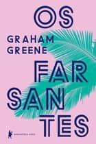 Os farsantes eBook by Graham Greene