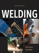 Welding ebook by Don Geary, Rex Miller