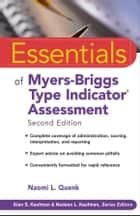 Essentials of Myers-Briggs Type Indicator Assessment ebook by Naomi L. Quenk