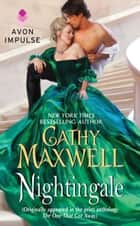 Nightingale - (Originally appeared in the print anthology THE ONE THAT GOT AWAY) ebook by Cathy Maxwell