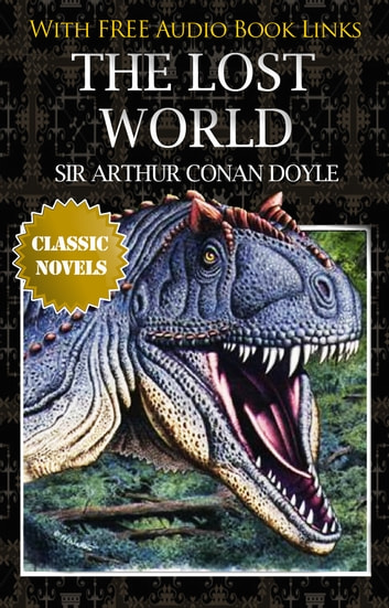 The Lost World ebook by Arthur Conan Doyle - Rakuten Kobo