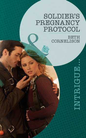 Soldier's Pregnancy Protocol ebook by Beth Cornelison