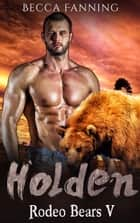 Holden ebook by Becca Fanning