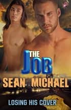 The Job ebook by Sean Michael