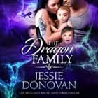 Dragon Family, The audiobook by Jessie Donovan