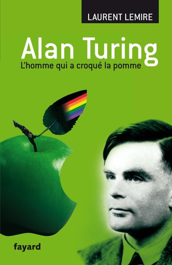 Alan Turing ebook by Laurent Lemire