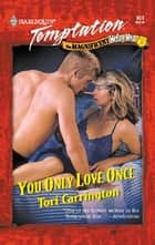 You Only Love Once ebook by