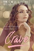 Crave ebook by Tessa Vidal