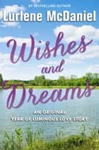 Wishes and Dreams ebook by Lurlene McDaniel