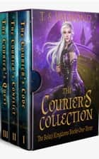The Courier's Collection - The Bolaji Kingdoms Books One-Three 電子書 by T.S. Valmond