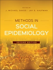 Methods in Social Epidemiology ebook by
