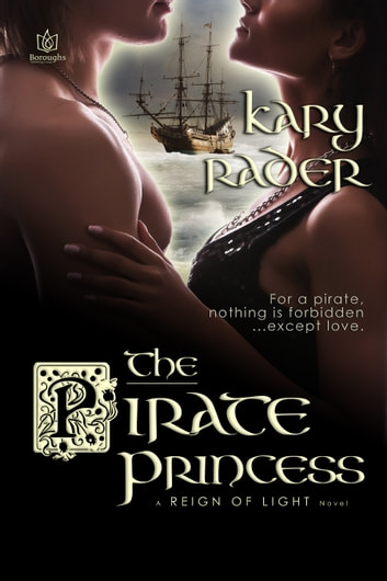 The Pirate Princess ebook by Kary Rader