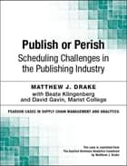 Publish or Perish ebook by Matthew J. Drake