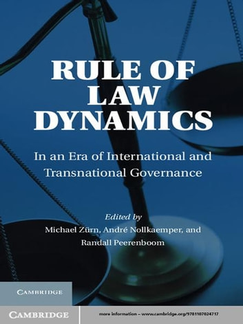 Rule of Law Dynamics - In an Era of International and Transnational Governance ebook by