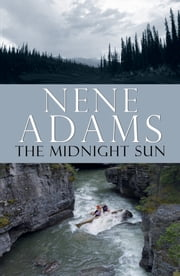 The Midnight Sun ebook by Nene Adams