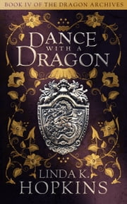 Dance with a Dragon ebook by Linda K. Hopkins