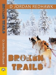 Broken Trails ebook by D Jordan Redhawk