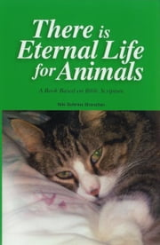 There Is Eternal Life For Animals ebook by Shanahan, Niki, Behrikis