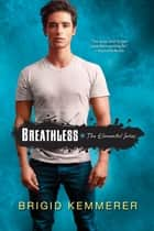 Breathless eBook by Brigid Kemmerer