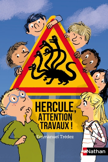 Hercule, attention, travaux ! - Dès 8 ans eBook by Emmanuel Trédez