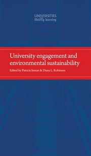 University engagement and environmental sustainability ebook by