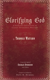 Glorifying God - A Yearlong Collection of Classic Devotional Writings ebook by Patti Hummel