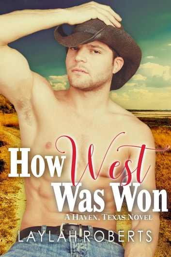 How West Was Won - Haven, #7 ebook by Laylah Roberts