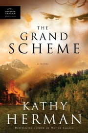 The Grand Scheme ebook by Kathy Herman