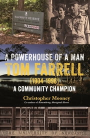 A Powerhouse of a Man Tom Farrell ebook by Christopher Mooney