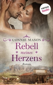 Rebell meines Herzens - Roman ebook by Connie Mason