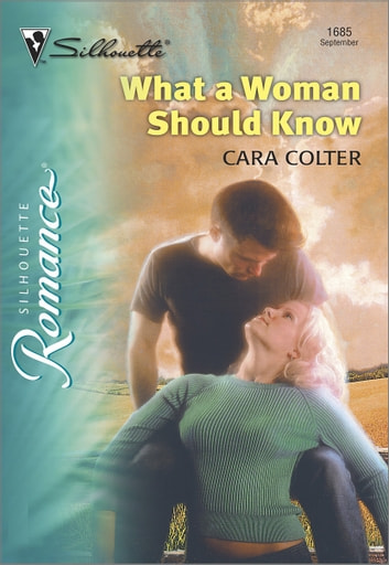 What A Woman Should Know Ebook By Cara Colter 9781460354056