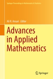 Advances in Applied Mathematics ebook by Ali R. Ansari