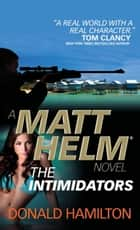 Matt Helm - The Intimidators eBook von Donald Hamilton
