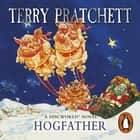 Hogfather - (Discworld Novel 20) audiolibro by Terry Pratchett, Tony Robinson