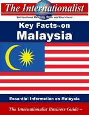Key Facts on Malaysia - Essential Information on Malaysia ebook by Patrick W. Nee