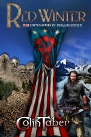 The United States Of Vinland: Red Winter ebook by Colin Taber