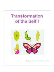 Transformation of the Self I ebook by Maria del Carmen Romero von Banga