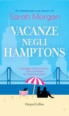 Vacanze negli Hamptons ebook by Sarah Morgan