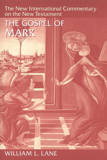 The Gospel of Mark ebook by William L. Lane