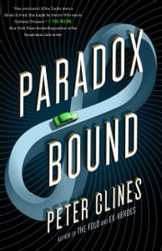 Paradox Bound ebook by Peter Clines