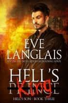 Hell's King - Urban Fantasy eBook by Eve Langlais