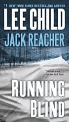 Running Blind ebook by Lee Child