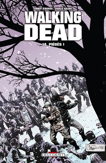 Walking Dead T14 - Piégés ! eBook by Robert Kirkman,Charlie Adlard