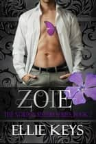 Zoie - The Norton Sisters, #2 ebook by Ellie Keys