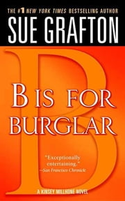 """B"" is for Burglar - A Kinsey Millhone Mystery ebook by Sue Grafton"