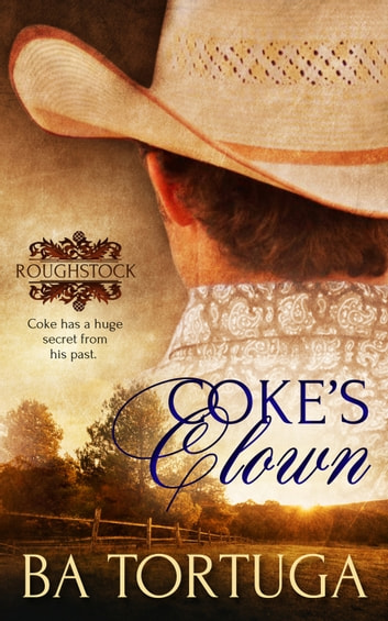 Coke's Clown ebook by BA Tortuga