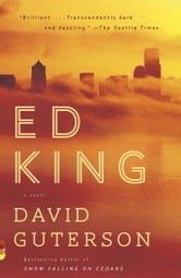 Ed King ebook by David Guterson